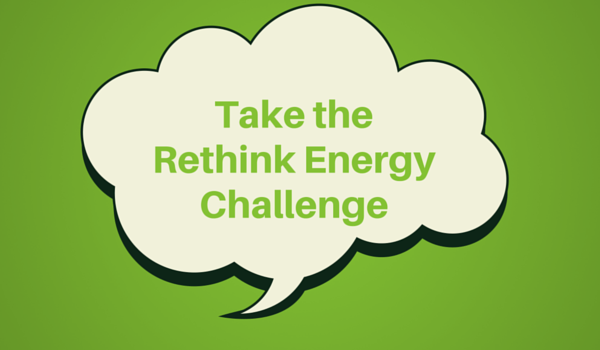 Take the Rethink Energy Challenge