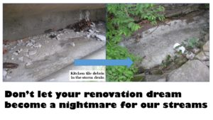 Don't let your renovation dream become a nightmare for our streams (kitchen tile debris turns stream grey)