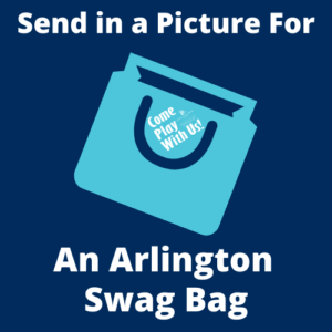 Submit a picture for an Arlington Swag bag (first 20 participants)