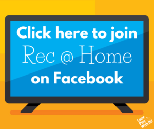 Click here to join Rec at Home on Facebook