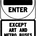 Sign for exclusive transit lanes
