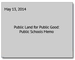 Public Land for Public Good Schools Memo