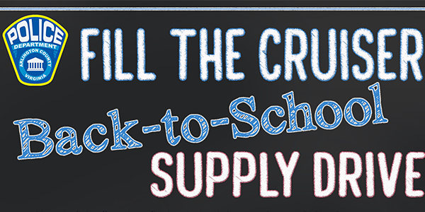 Back to School Fill the Cruiser School Supply Drive