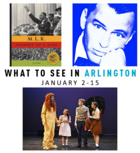 What to See in Arlington: Jan. 2-15