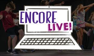 Encore Live!