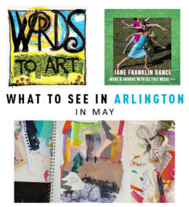 What to See in Arlington in May