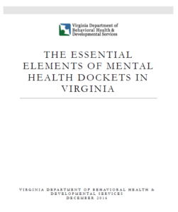 Essential Elements of Mental Health Dockets in Virginia Report
